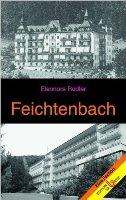 Feichtenbach - Ansichtssache